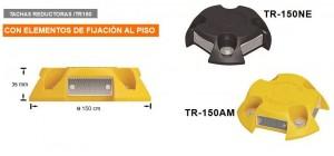 TACHA REDUCTORA  TR-150